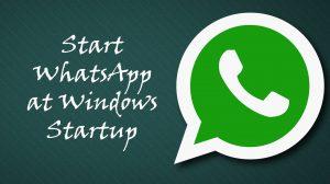 WhatsApp Windows Startup