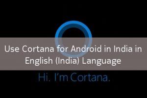 cortana-android-india
