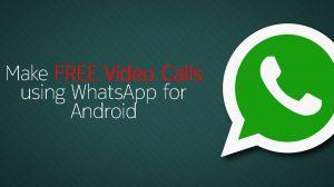 whatsapp free video calls